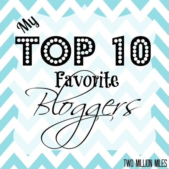 top 10 favorite bloggers