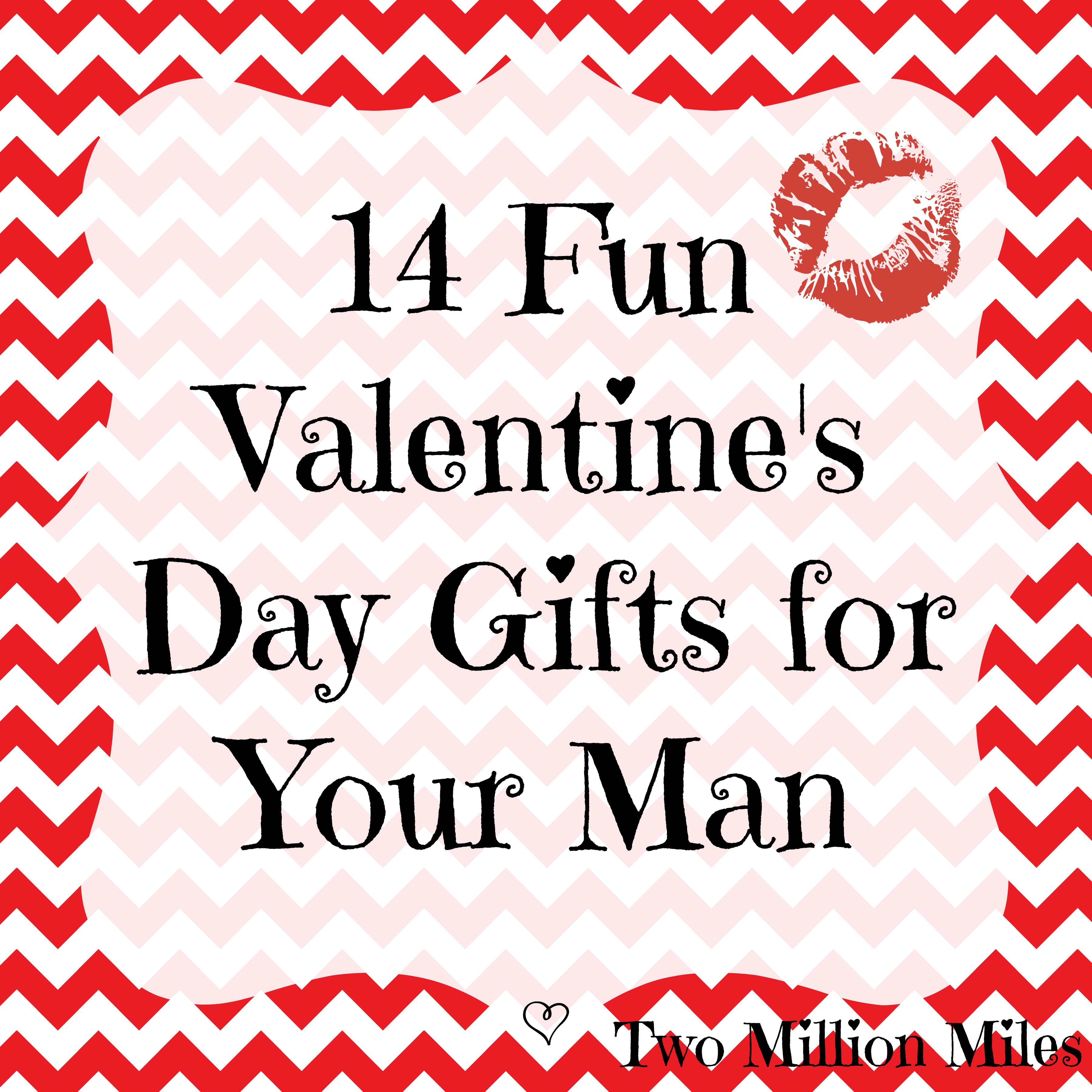 14 Valentine's Day Gifts for Your Man | Two Million Miles