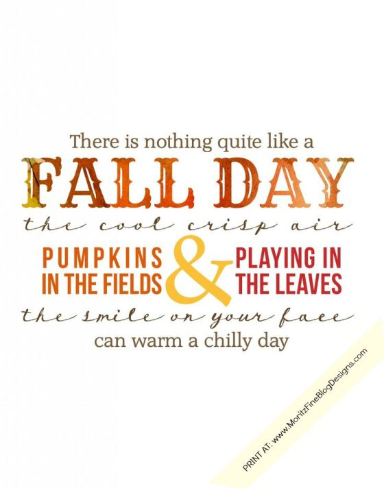 Adorable Fall Day free printable from Moritz Fine Design.