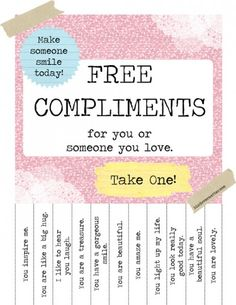 Everyone loves compliments. Why not take one for yourself?! Print these off and hang everywhere! Free printable from Kind Over Matter.
