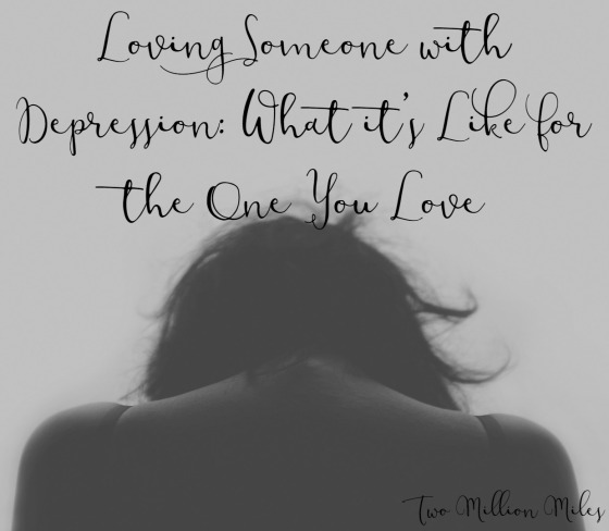 Loving Someone with Depression